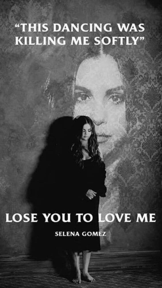 lose you to love me explicacao da letra selena gomez