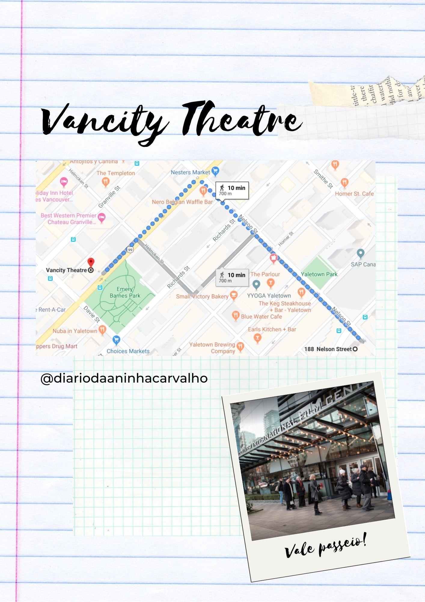 vancity theatre passeios rapidos depois das aulas do intercambio
