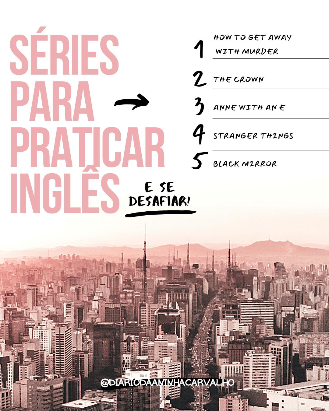 series avançadas para praticar inglês